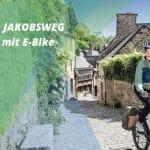Mit dem E-Bike auf den Jakobsweg