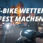 E-Bike wetterfest machen: Die richtige Ausstattung im Herbst und Winter